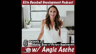 CSP Elite Baseball Development Podcast: Making Sense of Supplements with Angie Asche
