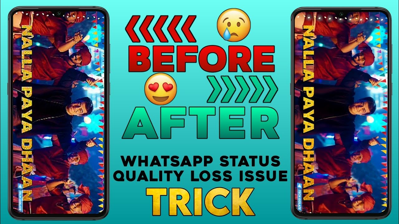 Whatsapp Status Quality Loss Issue | Solution & Trick For Posting HD Status Without Quality Loss