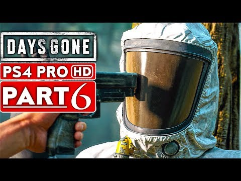 DAYS GONE Gameplay Walkthrough Part 6 [1080p HD PS4 PRO] - No Commentary