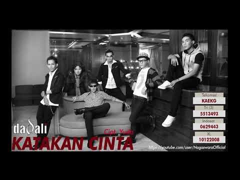 Dadali - Katakan Cinta (Official Audio Video)