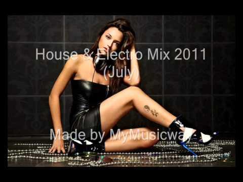 House & Electro Mix 2011 (July)
