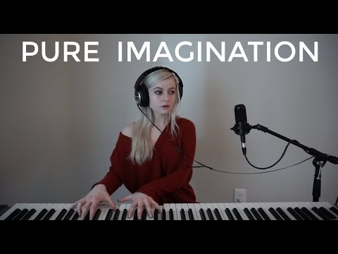 Pure Imagination - Willy Wonka & The Chocolate Factory (Holly Henry Cover)