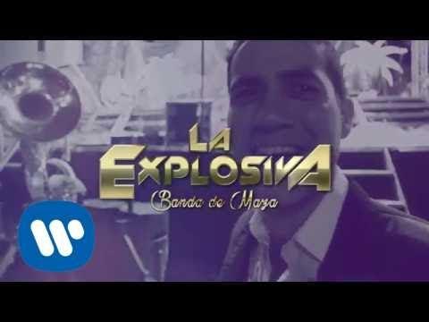 La Explosiva Banda De Maza No Juegues Conmigo Lyric Video