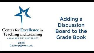 Adding a Discussion Board to the Gradebook