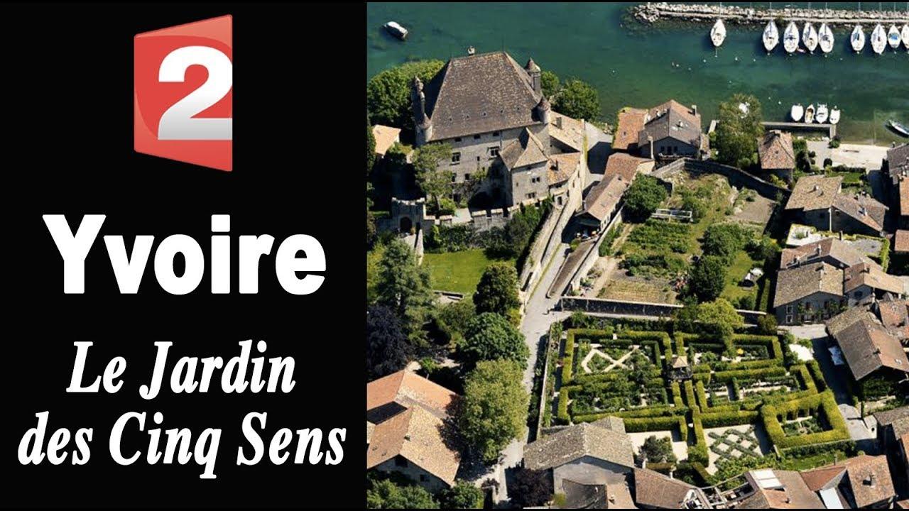Yvoire le jardin des cinq sens youtube for Jardin 44 des 5 sens