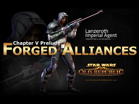 SWTOR: Chapter 5 Prelude - Forged Alliances: Imperial Agent Story