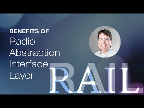 What is RAIL? Radio Abstraction Interface Layer and customer benefits from Silicon Labs