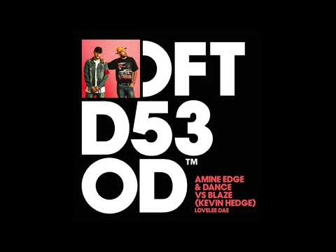 Amine Edge & DANCE vs Blaze (Kevin Hedge) 'Lovelee Dae'