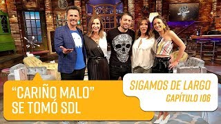 "Capítulo 106: ""Cariño Malo"" se tomó Sigamos de Largo   Sigamos de Largo 2019"