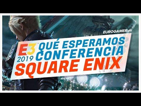 E3 2019 - ¿Qué esperamos de SQUARE ENIX?