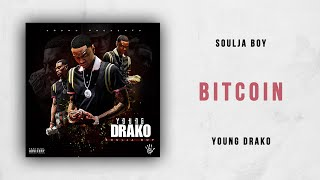 Cover images Soulja Boy - Bitcoin (Young Drako)