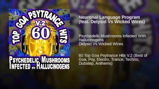 Neuronal Language Program (feat. Delysid Vs Wicked Wires)