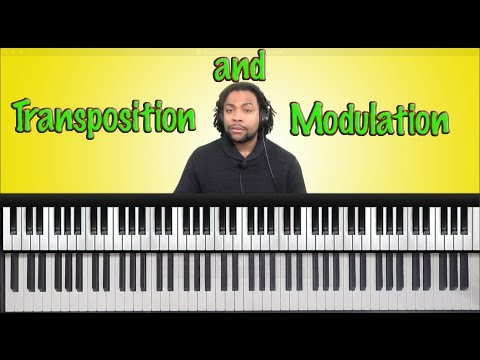 #15: Transposition and Modulation: