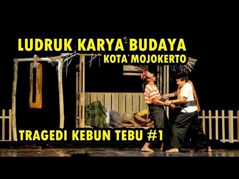 Download LUDRUK KARYA BUDAYA - TRAGEDI KEBUN TEBU #1
