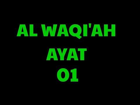 Bacaan Surah Al Waqiah Ayat 01 35