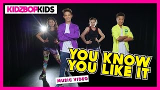 Смотреть клип Kidz Bop Kids - You Know You Like It