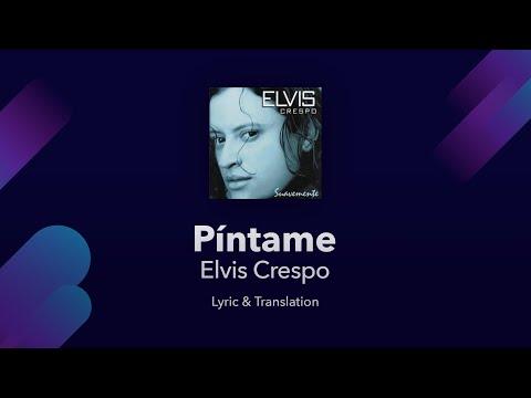 Elvis Crespo - Píntame Lyrics English and Spanish - Translations & Subtitles