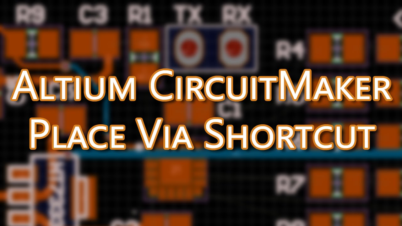 Altium CircuitMaker Tutorial - Place Via | Keyboard Shortcut