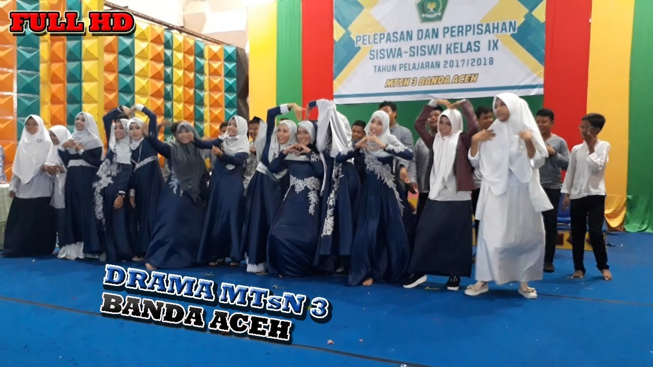 Teater Perpisahan Mtsn 3 Banda Aceh Youtube