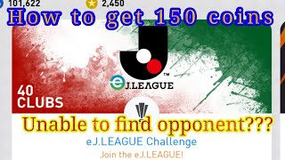 J. League 150 coins reward ! Pes19 j. League! Chance to win 150 coins ! How to find opponent.