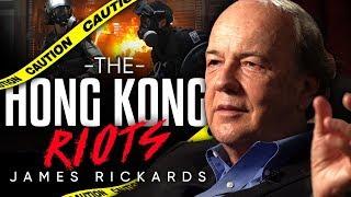 JAMES RICKARDS - THE HONG KONG RIOTS | London Real