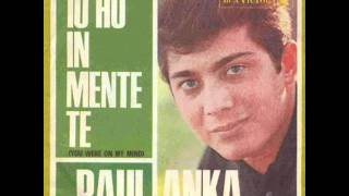 Paul Anka -   Io Ho In Mente Te   (You Were On My Mind)   (1966)