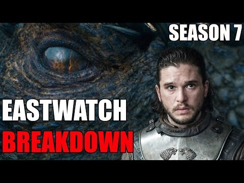 Game of Thrones Season 7 Episode 5 Eastwatch Breakdown!