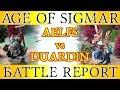 The Great Crusade - Warhammer: Age of Sigmar Battle Report - Ep 1, Aelfs vs Duardin
