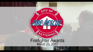Kettering fire Fighter Awards