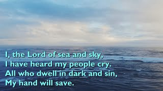 I, the Lord of Sea and Sky (Here I Am, Lord) [with lyrics for congregations]