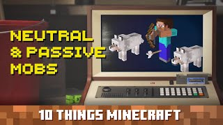 Passive & Neutral Mobs: Ten Things You Probably Didn't Know About Minecraft