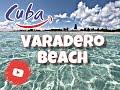 Varadero Beach, Cuba (HD) One of the Most Beautiful Beach.