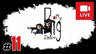 "[Archiwum] Live - MY BIG SISTER! (6) - [1/2] - ""Pan bagażowy i potwór"""