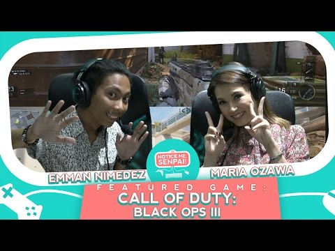 Call of Duty: Black Ops III with Maria Ozawa and Emman Nimedez | Notice Me, Senpai