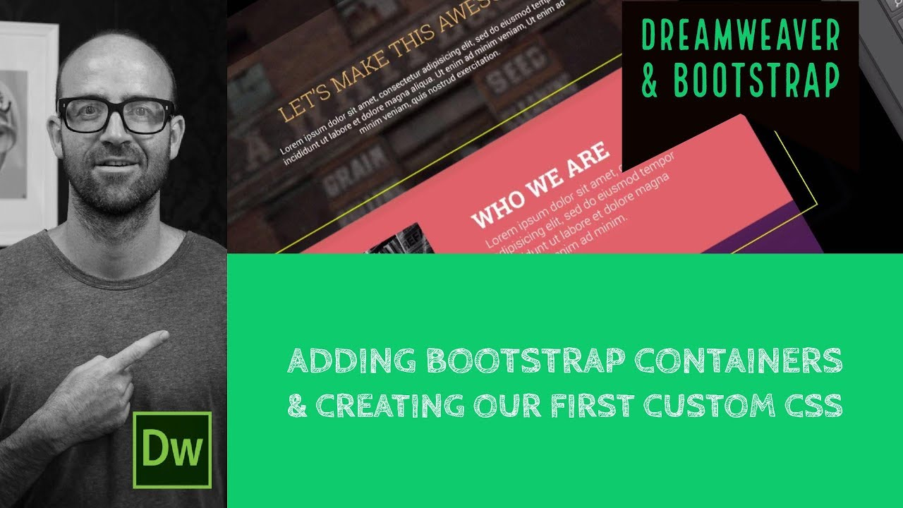 Adding Bootstrap containers & creating our first custom CSS - Dreamweaver Tutorial [12/54]