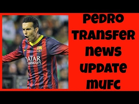 Pedro To Manchester United UPDATE