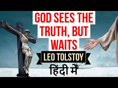 English Short Story - God sees the truth but waits by Leo Tolstoy - Explained in Hindi for exams