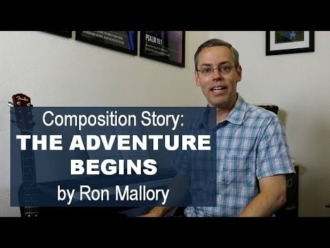 """The Adventure Begins"" by Ron Mallory - Composition Story"