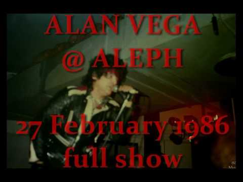 Alan Vega   Live ALEPH Club 27 Feb 1986 full show