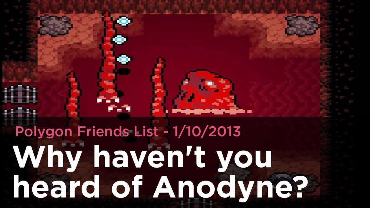 Why haven't you heard of Anodyne?