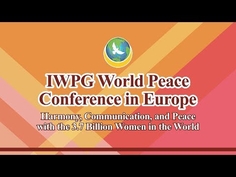 IWPG World Peace Conference in Europe