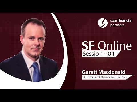 SF Online - Session 01 - Maritime Resources Corp, Garett Macdonald