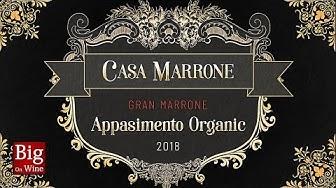 BOW ep142 - Casa Marrone Gran Marrone Appasimento Organic 2018