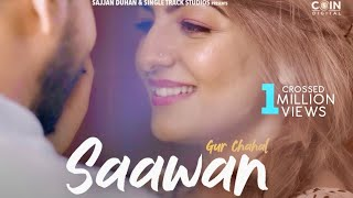 New Punjabi Songs 2020 | Saawan | Gur Chahal | Latest Punjabi Song 2020 | New Songs | Coin Digital