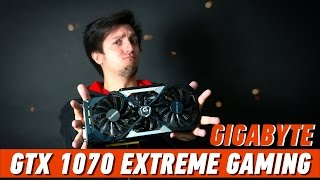 GIGABYTE GTX 1070 XTREME GAMING: ПОЛНЫЙ ЭКСТРИМ