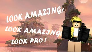 How to look like a PRO in Roblox!!!