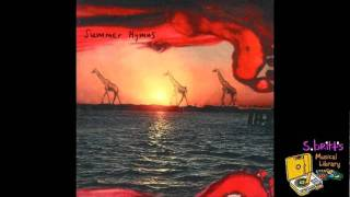 "Summer Hymns ""I Shall Miss Missing You"""