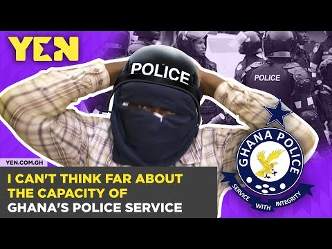 Ghana Nti: I Can't think far about the capacity of Ghana's police service | #Yencomgh