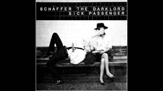 The Opener - Schaffer the Darklord (Sick Passenger)
