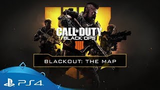 Call of Duty: Black Ops 4 | Blackout: The Map | PS4